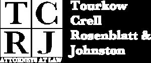 Tourkow, Crell, Rosenblatt & Johnston (TCRJ) Attorneys At Law